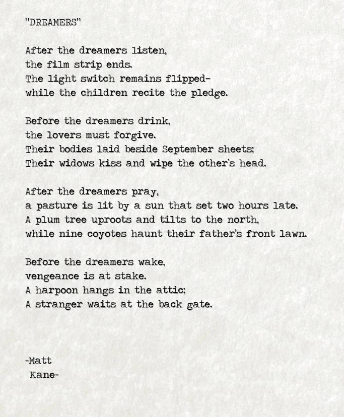 DREAMERS - a poem by Matt Kane
