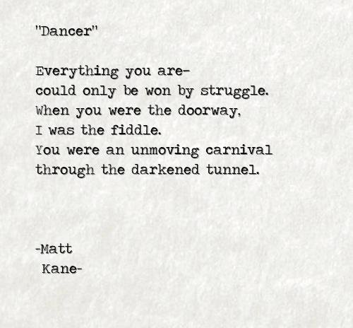 Dancer - a poem by Matt Kane