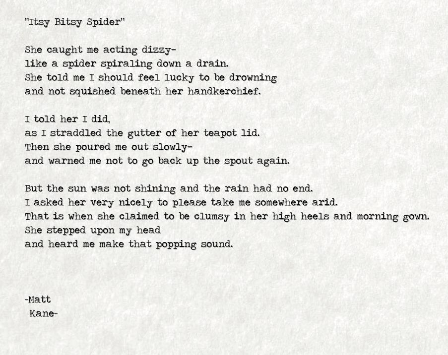 Itsy Bitsy Spider - a poem by Matt Kane