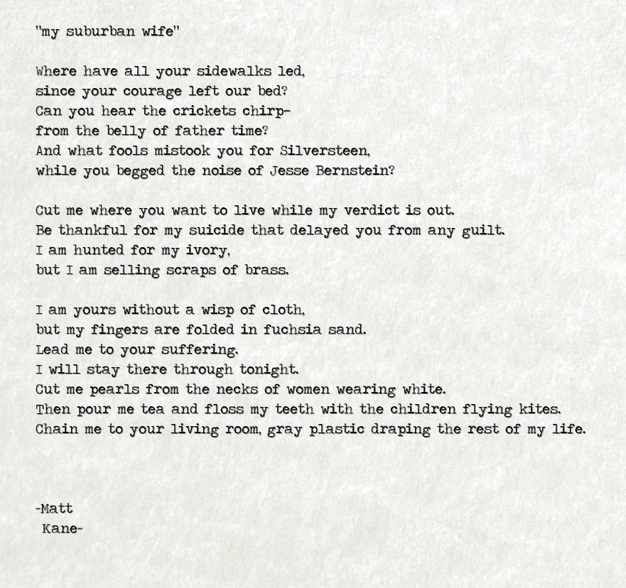 my suburban wife - a poem by Matt Kane