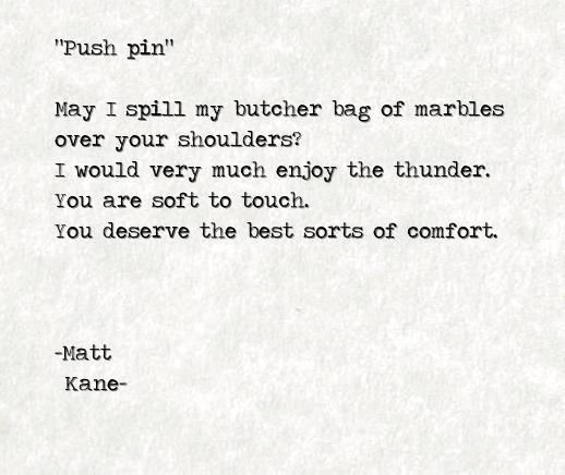 Push pin - a poem by Matt Kane