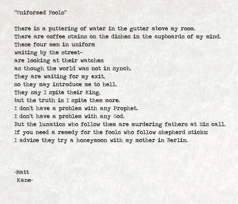 Uniformed Fools - a poem by Matt Kane