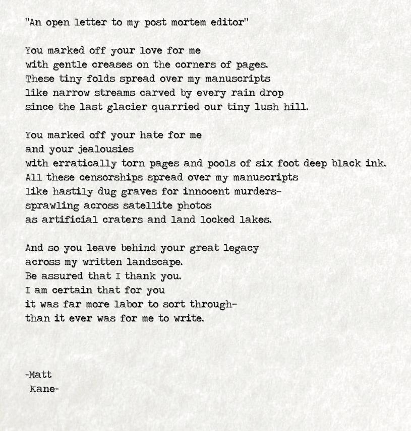 An open letter to my post mortem editor - a poem by Matt Kane