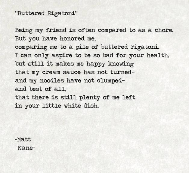 Buttered Rigatoni - a poem by Matt Kane