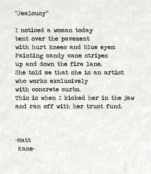 Jealousy - a poem by Matt Kane
