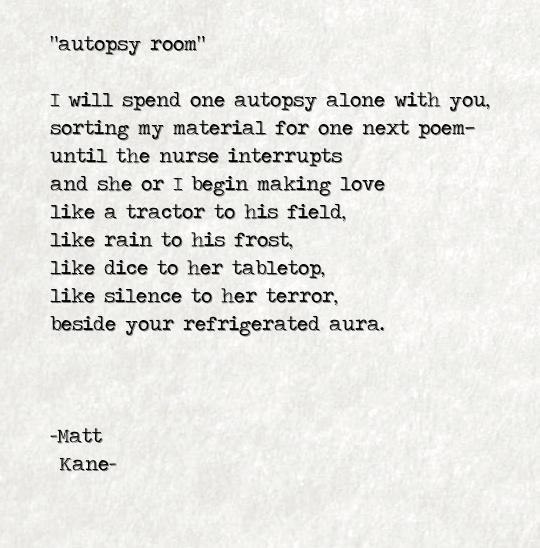 autopsy room - a poem by Matt Kane