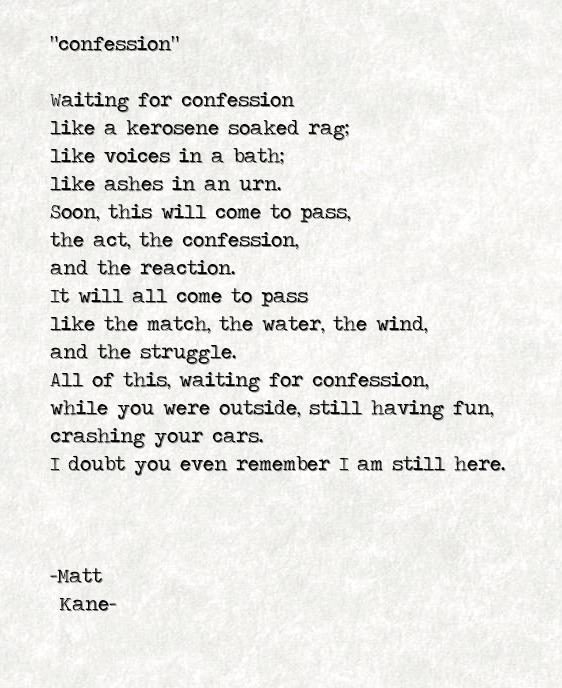confession - a poem by Matt Kane