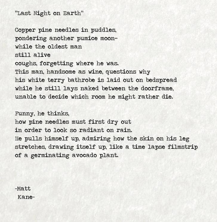 Last Night on Earth - a poem by Matt Kane