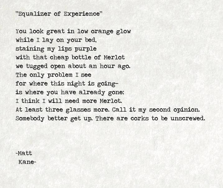 Equalizer of Experience - a poem by Matt Kane