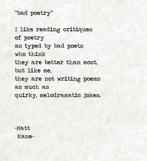 bad poetry - a poem by Matt Kane
