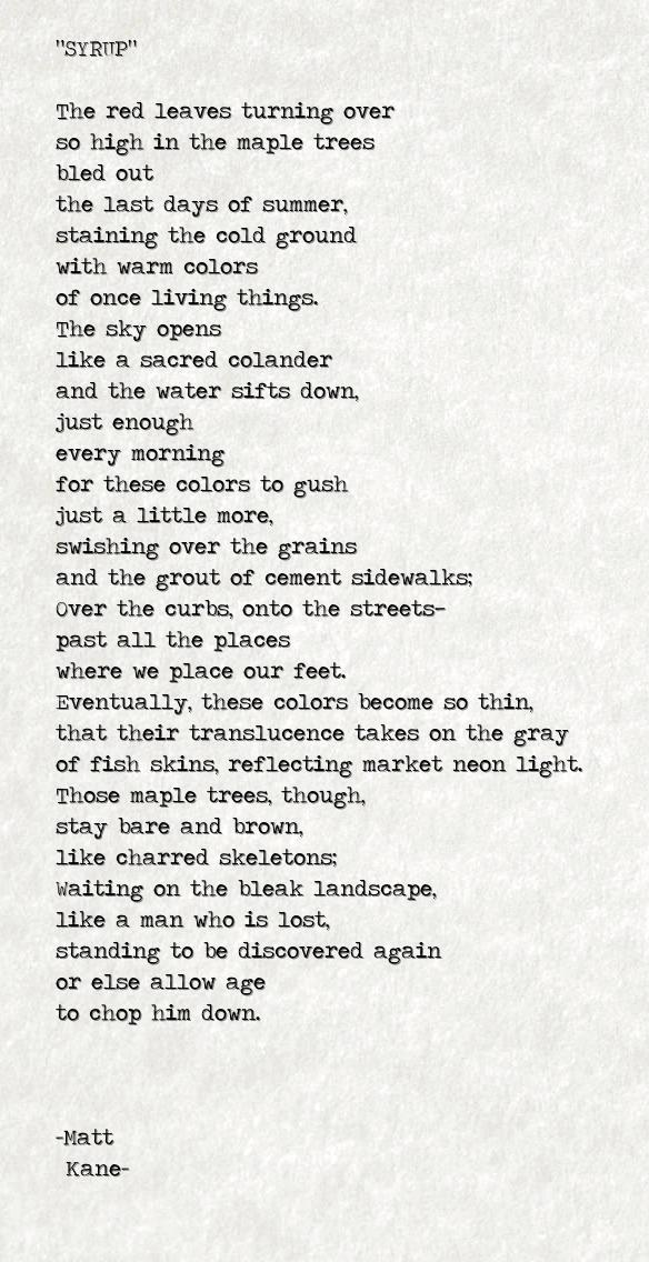 SYRUP - a poem by Matt Kane