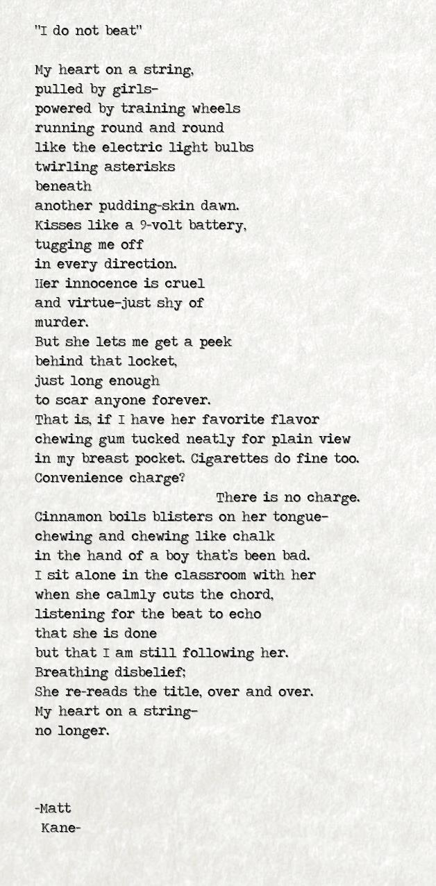 I do not beat - a poem by Matt Kane
