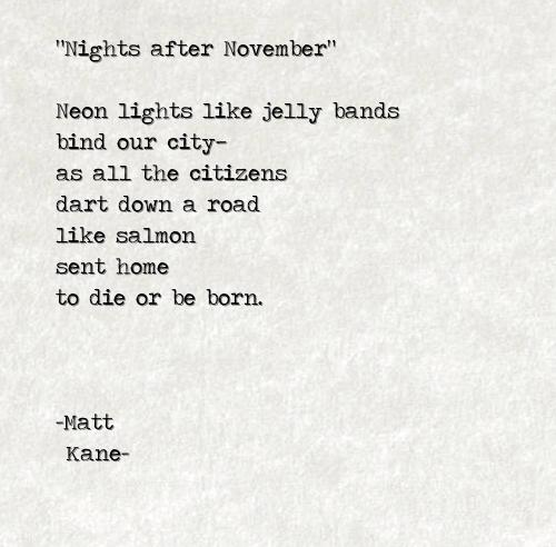 Nights after November - a poem by Matt Kane