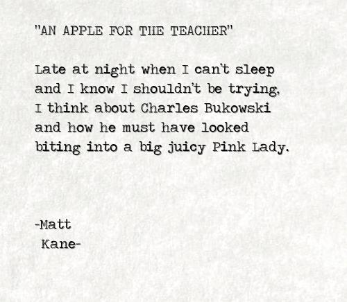 AN APPLE FOR THE TEACHER - a poem by Matt Kane