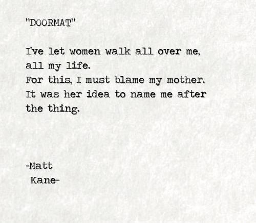 DOORMAT - a poem by Matt Kane