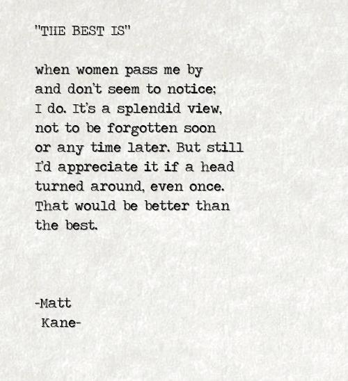THE BEST IS - a poem by Matt Kane