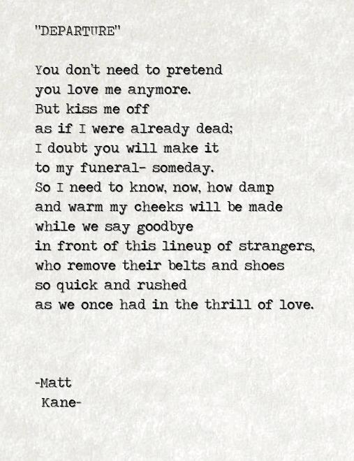 DEPARTURE - a poem by Matt Kane