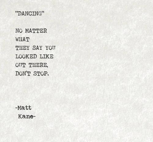 DANCING - a poem by Matt Kane