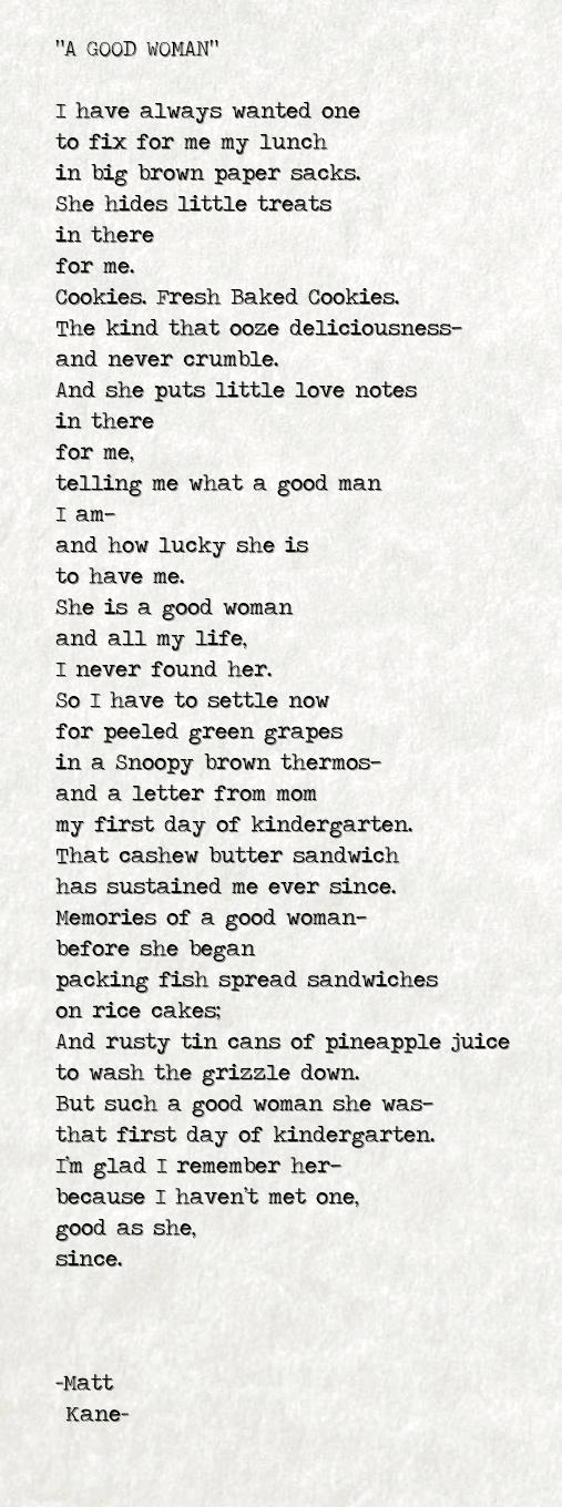 A GOOD WOMAN - a poem by Matt Kane