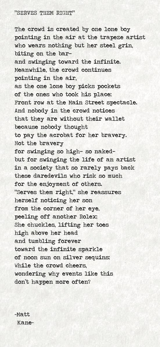 SERVES THEM RIGHT - a poem by Matt Kane