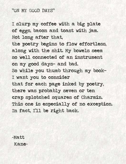ON MY GOOD DAYS - a poem by Matt Kane