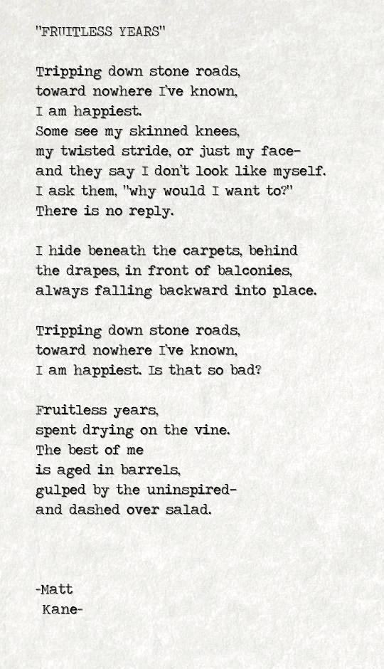 FRUITLESS YEARS - a poem by Matt Kane