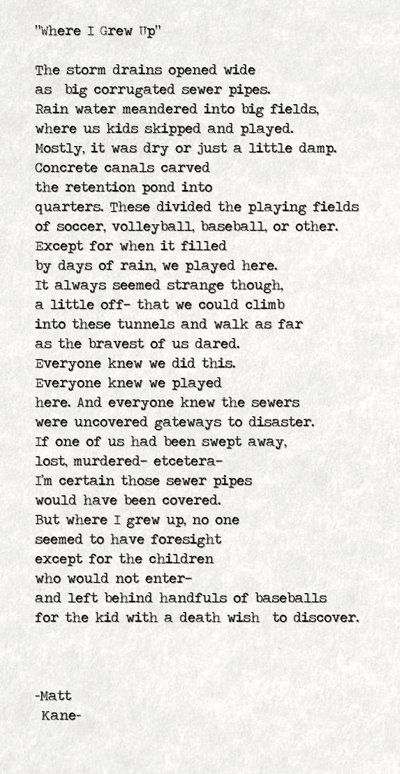 Where I Grew Up - a poem by Matt Kane