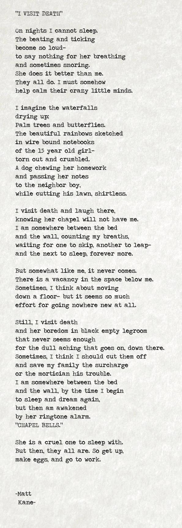 I VISIT DEATH - a poem by Matt Kane