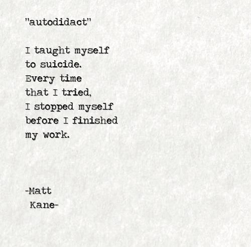 autodidact - a poem by Matt Kane