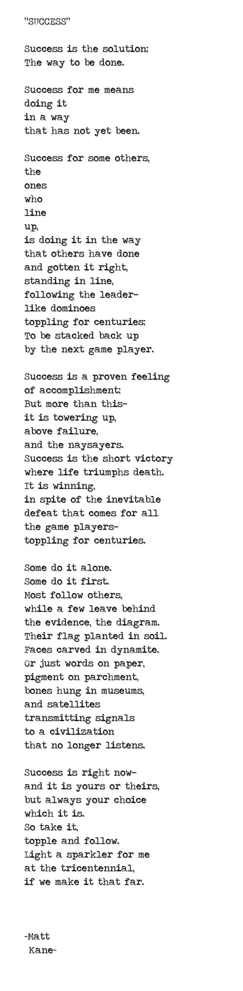 SUCCESS - a poem by Matt Kane
