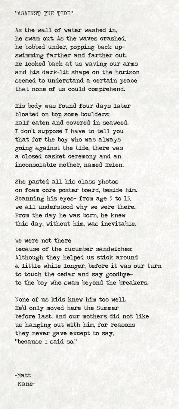AGAINST THE TIDE - a poem by Matt Kane