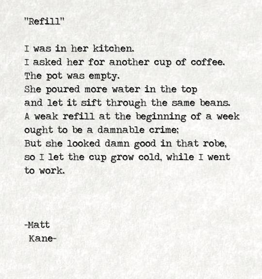 Refill - a poem by Matt Kane