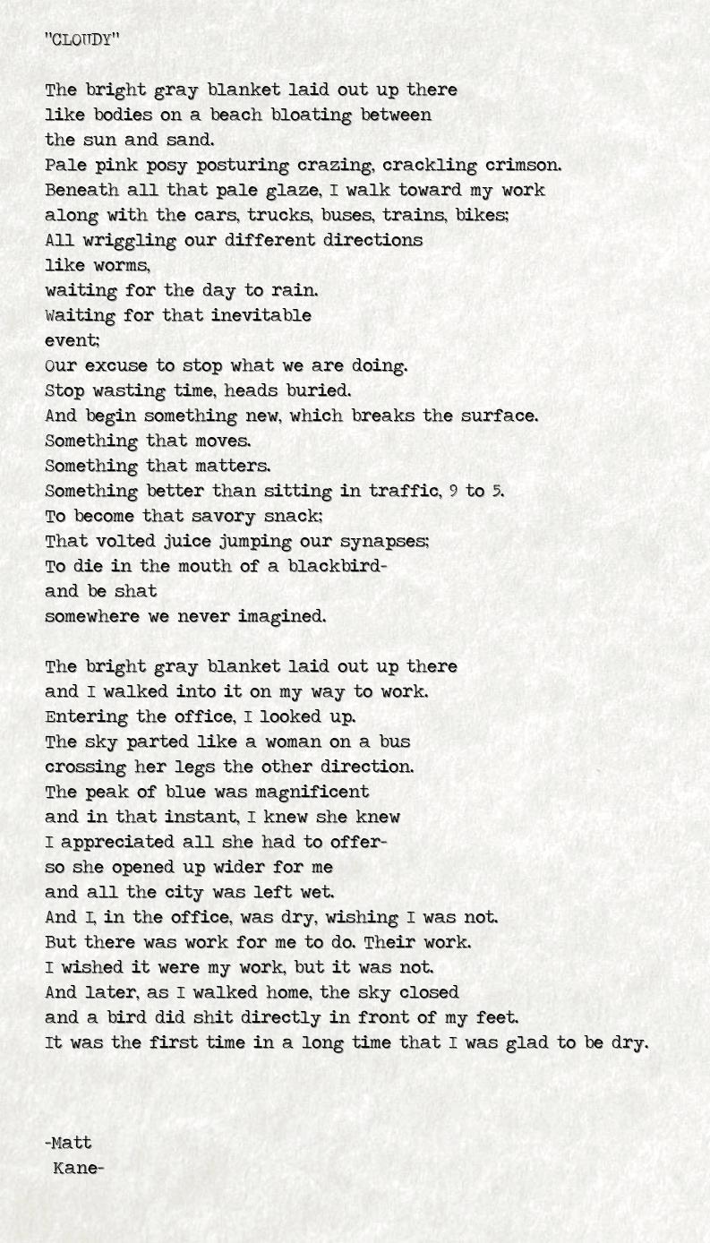 CLOUDY - a poem by Matt Kane