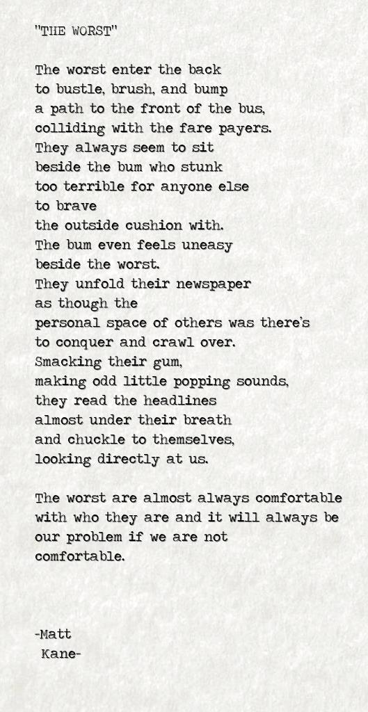 THE WORST - a poem by Matt Kane