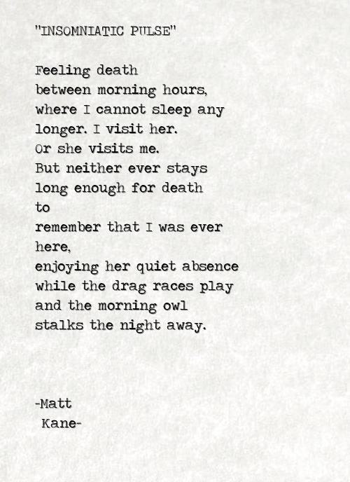 INSOMNIATIC PULSE - a poem by Matt Kane