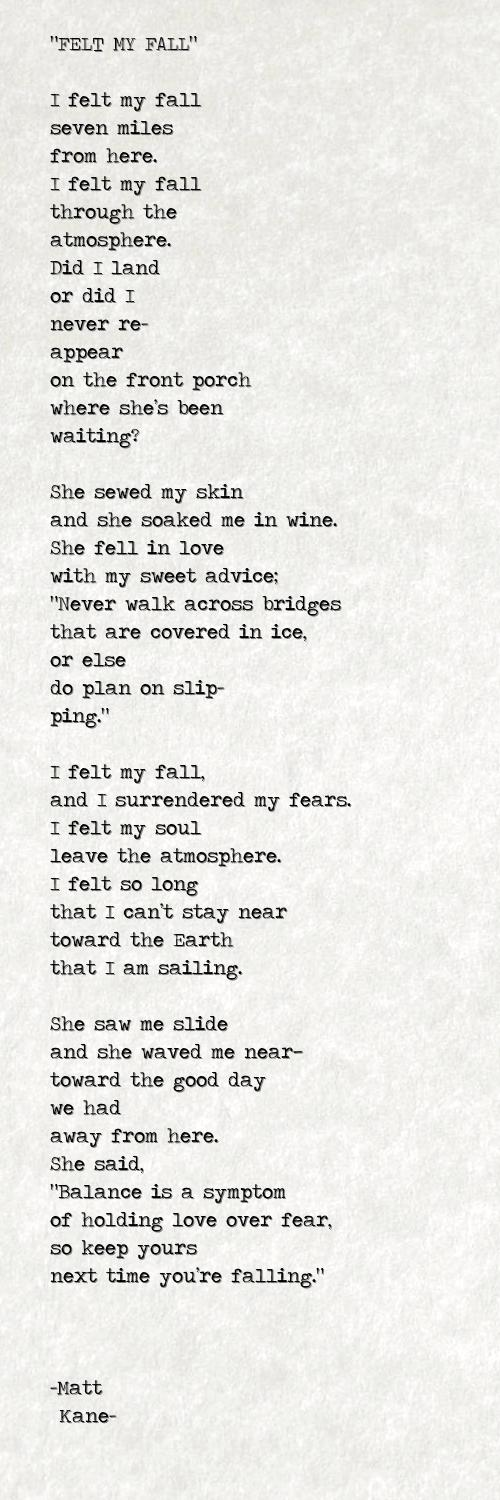 FELT MY FALL - a poem by Matt Kane