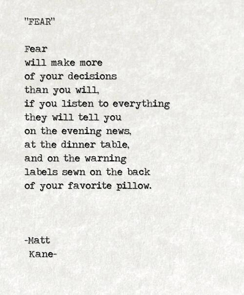 FEAR - a poem by Matt Kane
