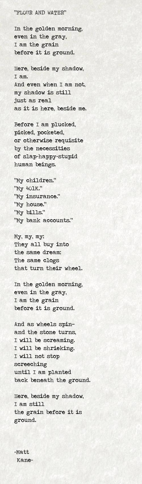 FLOUR AND WATER - a poem by Matt Kane