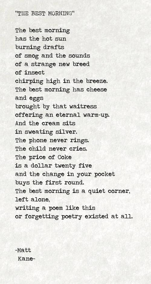 THE BEST MORNING - a poem by Matt Kane