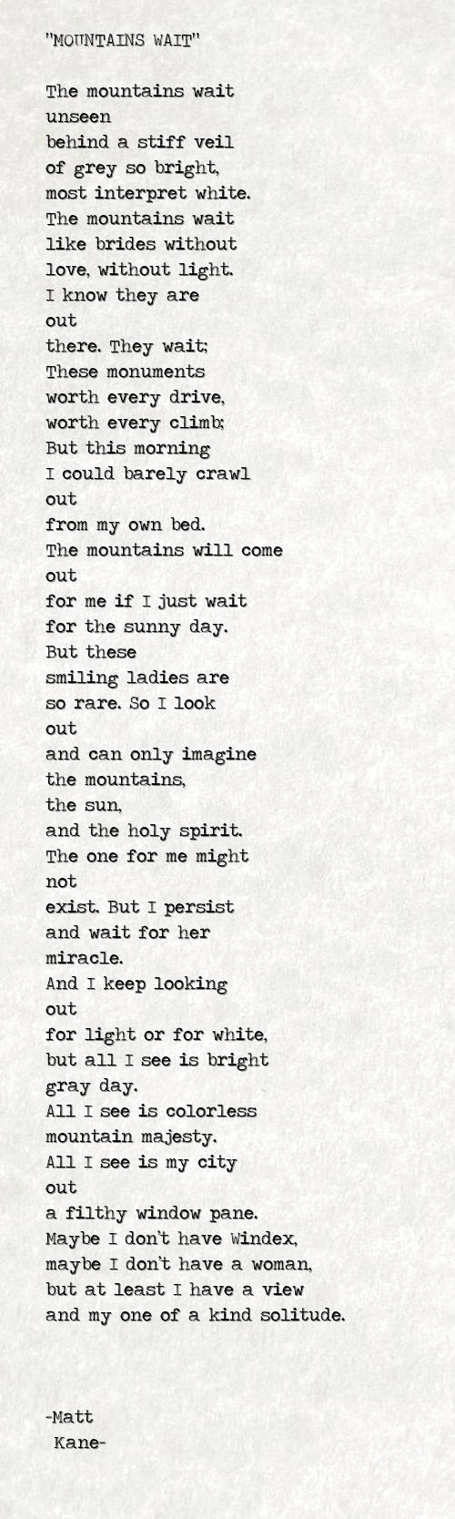 MOUNTAINS WAIT - a poem by Matt Kane