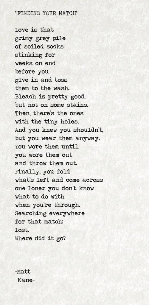FINDING YOUR MATCH - a poem by Matt Kane