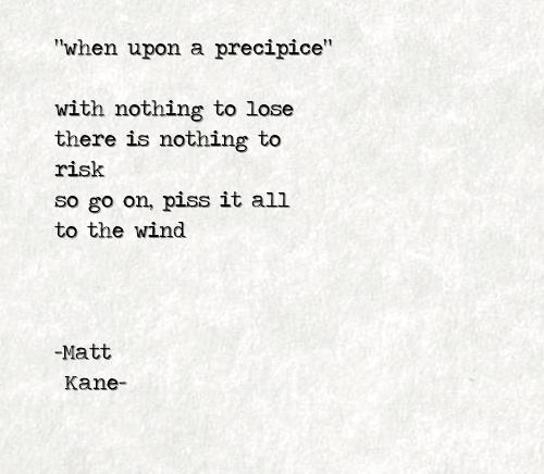 when upon a precipice - a poem by Matt Kane