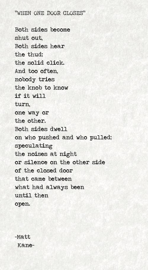 WHEN ONE DOOR CLOSES - a poem by Matt Kane