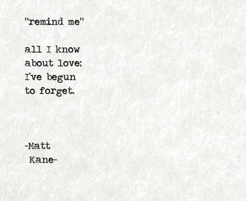 remind me - a poem by Matt Kane