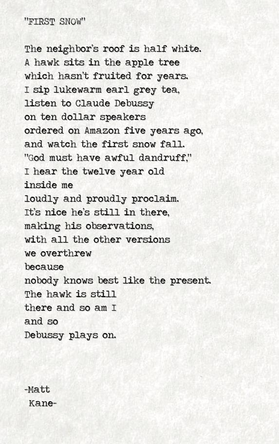 FIRST SNOW - a poem by Matt Kane